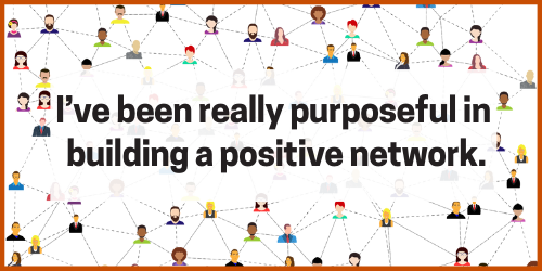 """The words """"I've been really purposeful in building a positive network"""" over an image of a network of cartoon people."""